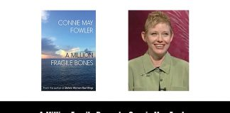 A Million Fragile Bones by Connie May Fowler
