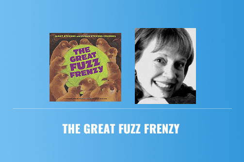 The Great Fuzz Frenzy by Janet Stevens