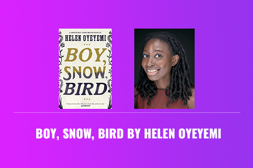 Book Review: Boy, Snow, Bird by Helen Oyeyemi