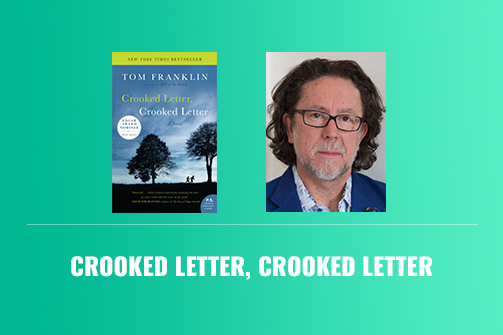 Crooked Letter, Crooked Letter – Book Review