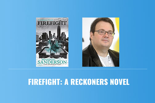 Firefight A Reckoners Novel