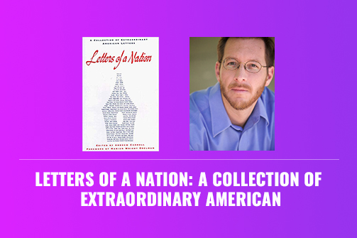 Letters of a Nation: A Collection of Extraordinary American
