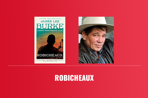 Robicheaux (Dave Robicheaux Novel) – Book Review