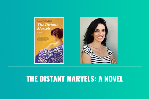 The Distant Marvels: A Novel – eBook Review