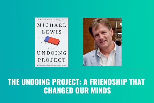 The Undoing Project: A Friendship That Changed Our Minds - Book Review